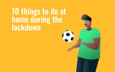 10 things to do during at home during the lockdown.